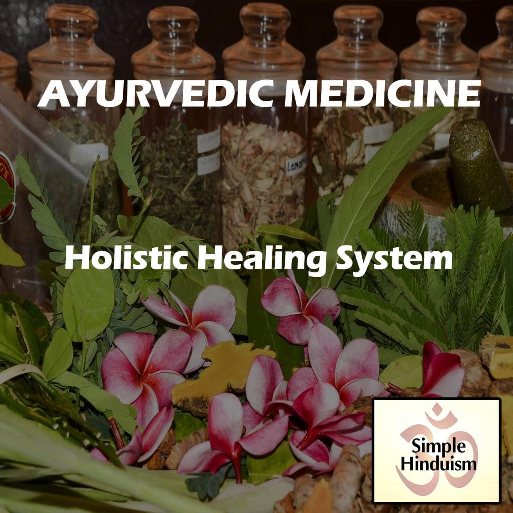 Ayurvedic medicine healing