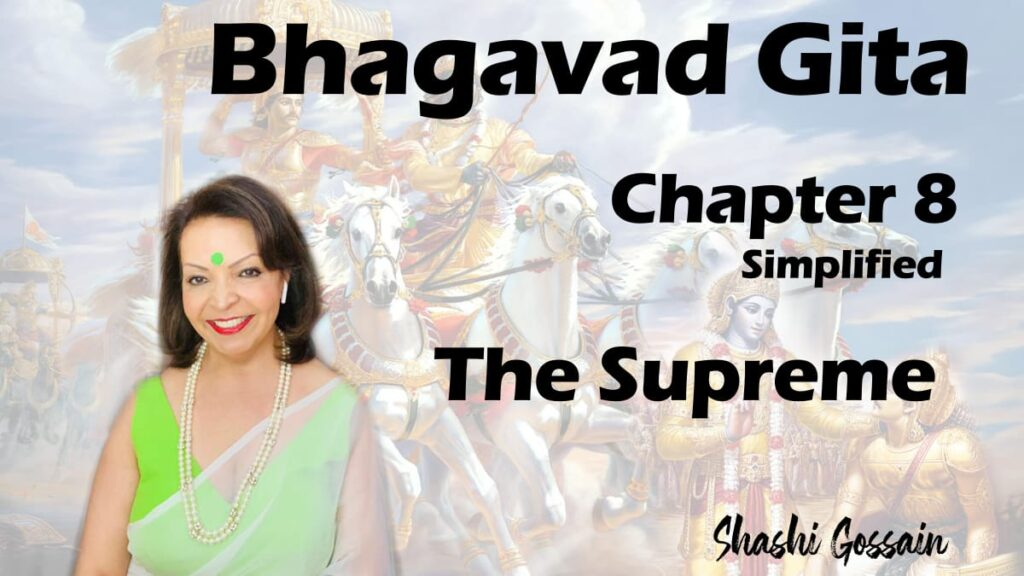 Bhagavad Gita Chapter 8: The Supreme