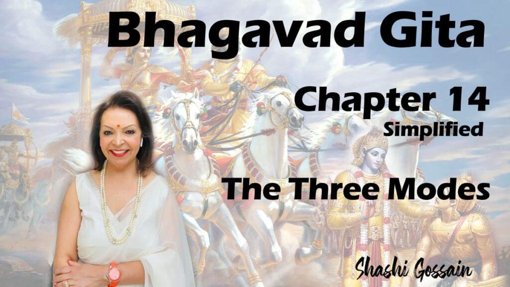 Bhagavad Gita Chapter 14: The Three Modes