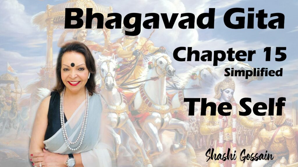 Bhagavad Gita Chapter 15: The Self
