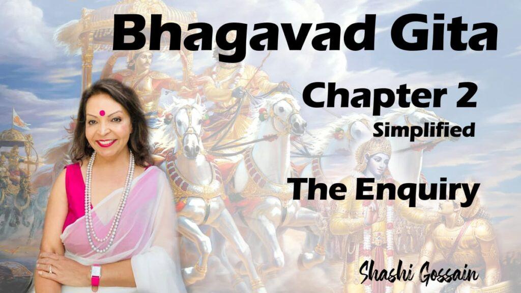 Bhagavad Gita Chapter 2: The Enquiry