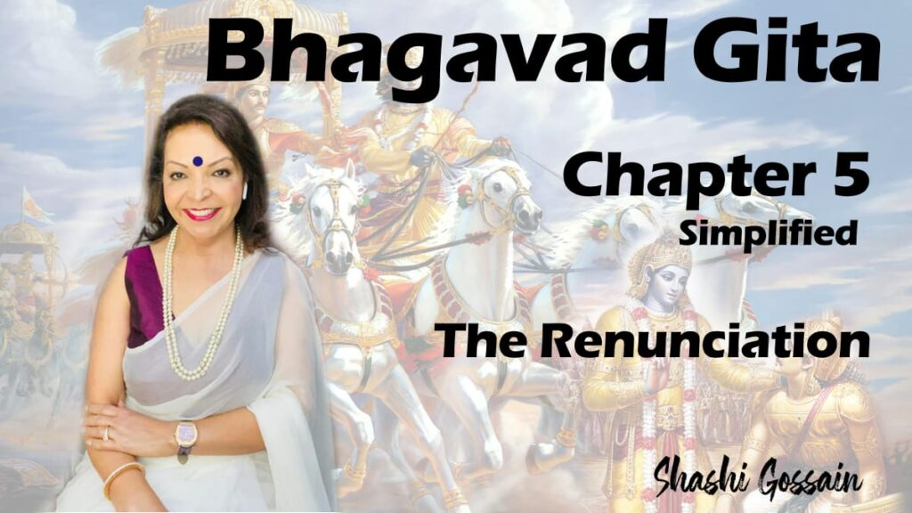 Bhagavad Gita Chapter 5: The Renunciation