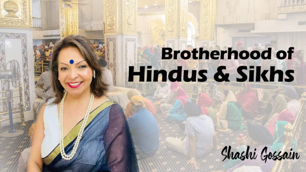 Hindus and Sikhs are two sons of the same mother.