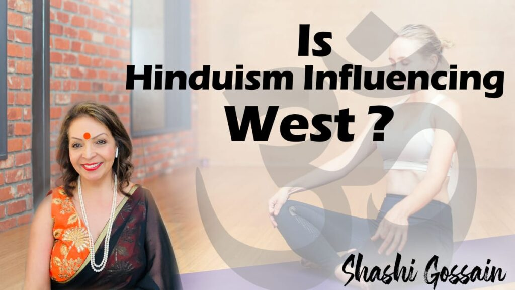 is Hinduism culture growing in the west?