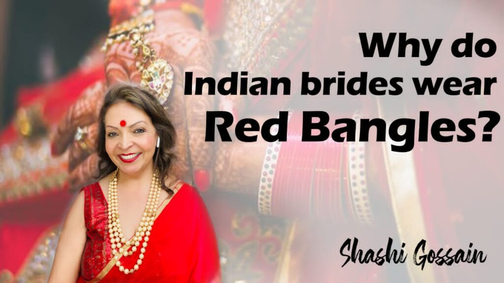 Bangles, Why do Brides wear red Bangles?