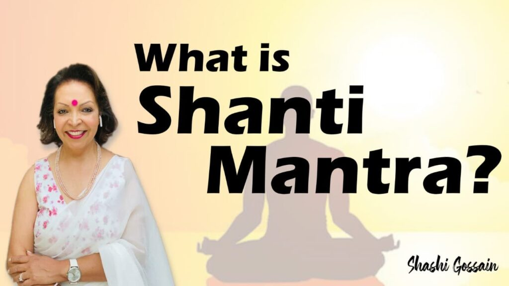 WHAT IS SHANTI MANTRA