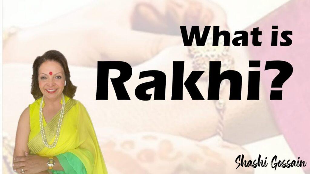 WHAT IS RAKHI