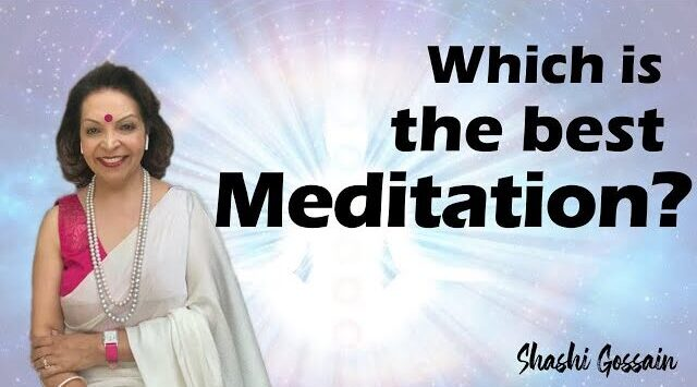 WHICH IS THE BEST MEDITATION